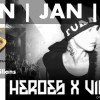XS Las Vegas Presents: Heroes & Villans 01-12-14